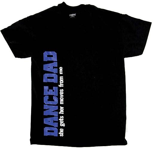 37628e01 Amazon.com: Dance Dad T-Shirt: Clothing