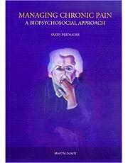 Managing Chronic Pain: A Biopsychosocial Approach