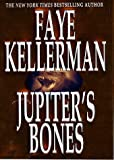 Jupiter's Bones: A Novel (Peter Decker & Rina Lazarus Novels)