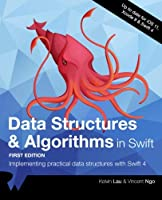 Data Structures & Algorithms in Swift: Implementing practical data structures with Swift 4 Front Cover