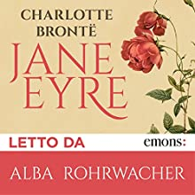 Jane Eyre Audiobook by Charlotte Brontë Narrated by Alba Rohrwacher