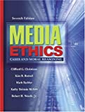 img - for Media Ethics: Cases and Moral Reasoning (7th Edition) book / textbook / text book