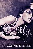 Deadly (Born Bratva Book 5)