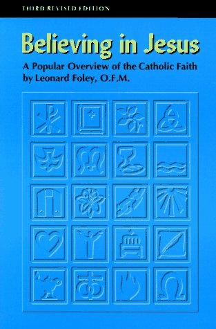 Basic Catholic Beliefs and Practices