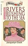 Rivers Rushing to the Sea, Tony Cook, 155748502X