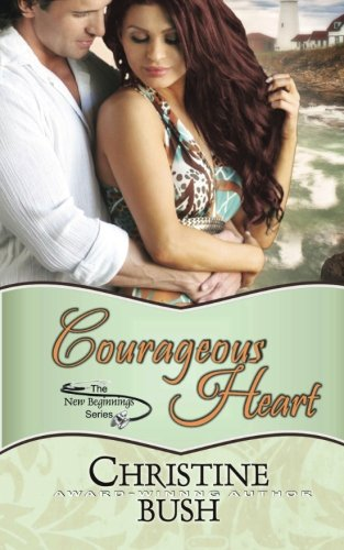 book cover of Courageous Heart