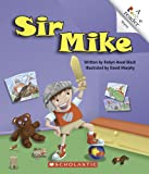 img - for Sir Mike (Rookie Reader Rhyme) book / textbook / text book