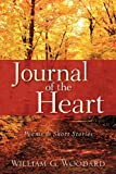Journal of the Heart, William Woodard, 1600348637