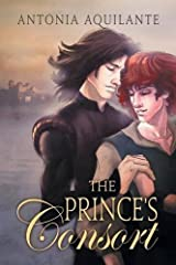 The Prince's Consort by Antonia Aquilante (2015-10-16) Paperback