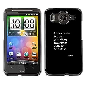 A-type Arte & diseño plástico duro Fundas Cover Cubre Hard Case Cover para HTC G10 (Black White Text Poster Quote Education)
