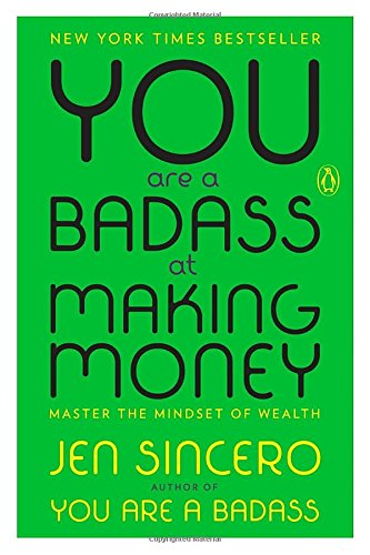 Book cover preview -  You are a badass at making money by Jen Sincero.