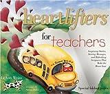 Heartlifters for Teachers, LeAnn Weiss, 1582291586