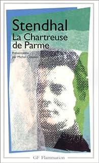 La chartreuse de Parme, Stendhal (1783-1842)