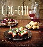 Cicchetti: Small-bite Italian appetizers