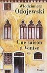 Une saison à Venise par Odojewski