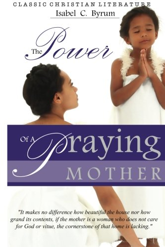 The Power of a Praying Mother PDF