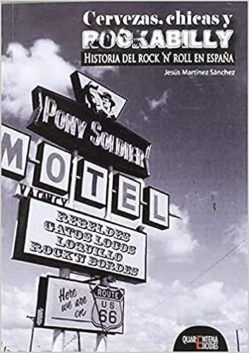 CERVEZAS CHICAS Y ROCKABILLY EN ESPAÑA: Amazon.es: MARTINEZ SANCHEZ,JESUS: Libros