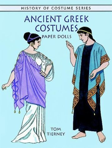Ancient Greek Costumes Paper Dolls (History of (Greek Costume History)