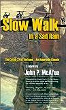Slow Walk in a Sad Rain, John P. McAfee, 1570901775