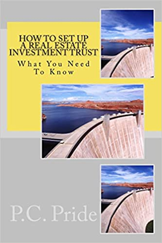 How To Set Up A Real Estate Investment Trust P C Pride