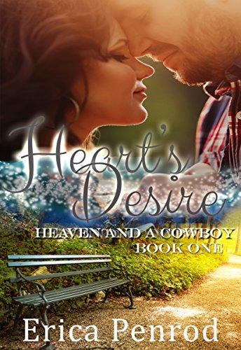 EBOOK Heart's Desire (Heaven and a Cowboy Book 1)<br />P.D.F