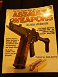 Gun Digest Book of Assault Weapons, , 0873491793