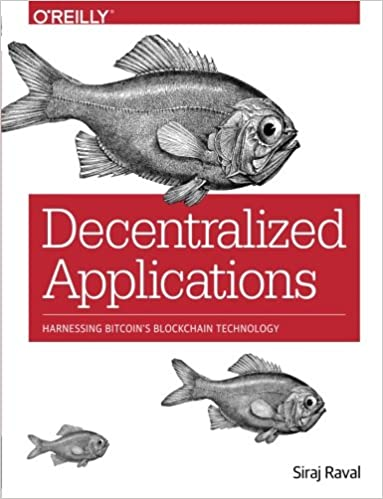 Decentralized Applications: Harnessing Bitcoin's Blockchain