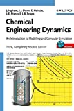 Chemical Engineering Dynamics, Includes CD-ROM: An Introduction to Modelling and Computer Simulation