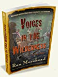 By Ron Morehead Voice in the Wilderness (The Bigfoot Files) (1st First Edition) [Paperback]