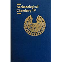 Archaeological Chemistry IV