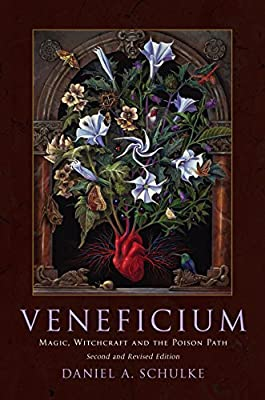 Veneficium: Magic, Witchcraft and the Poison Path
