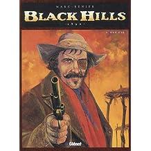 BLACK HILLS T04 : ONE EYE