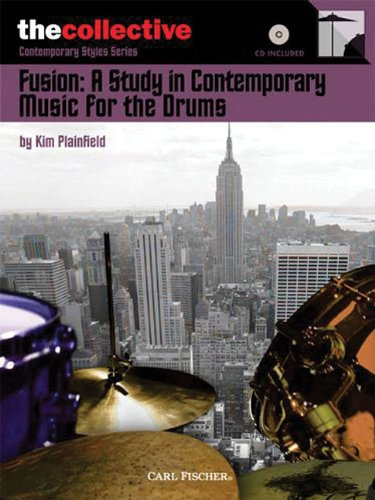 Picture of the cover of the drum book Fusion: A Study in Contemporary Music For The Drums by Kim Plainfield