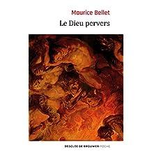 DIEU PERVERS (LE)