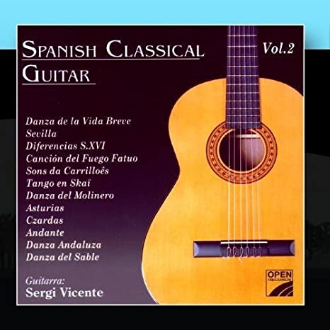 Spanish Classical Guitar 2 by Sergi Vicente: Sergi Vicente: Amazon ...