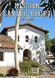 Search : Mission San Luis Obispo de Tolosa