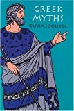 Greek Myths, Olivia E. Coolidge, 0618154256