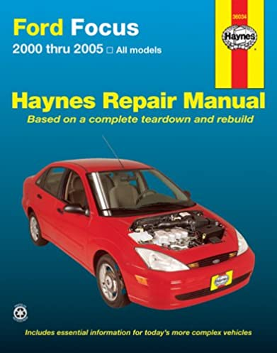 ford focus 2000 thru 2005 based on a complete teardown and rebuild rh amazon com 2001 Ford Focus Automatic Transmission Fluid 2000 Ford Focus Manual Book