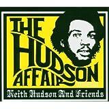 The Hudson Affair by Keith Hudson
