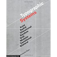 Typographic Systems of Design: Rules for Organizing Type