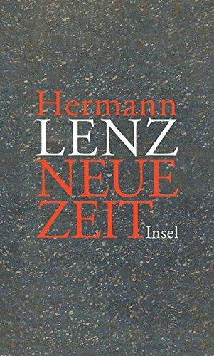 Neue Zeit. Roman und einem Anhang mit Briefen von Hermann Lenz