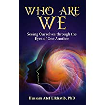 Who Are We: Seeing Ourselves through the Eyes of One Another