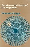 img - for Fundamentals Basis of Irisdiagnosis: Interpretation and Medication by Theodor Kriege (2004-12-03) book / textbook / text book