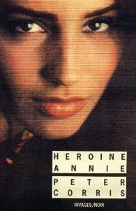 Héroïne Annie par Peter Corris
