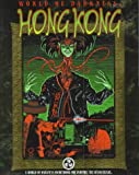 *OP WoD Hong Kong (World of Darkness (White Wolf Paperback))