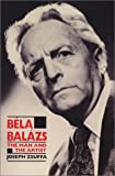 Bela Balazs, Joseph Zsuffa, 0520055454