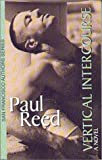 Vertical Intercourse, Paul Reed, 1892723069