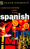 Teach Yourself Spanish Complete Course, Kattán-Ibarra, Juan and Coggle, Paul, 084420403X