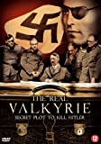 The Real Valkyrie: The Secret Plot to Kill Hitler [Region 2]