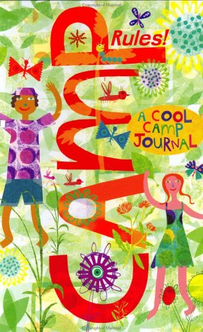 Camp Rules!: A Cool Camp Journal